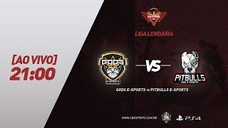 LIGA LENDÁRIA - Gods e-Sports VS Pitbulls e-Sports - PS4