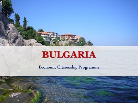 Bulgaria Citizenship Program