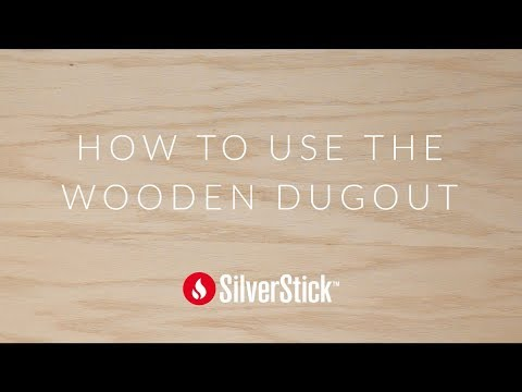 SilverStick: How To Use The Wooden Dugout