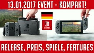 NINTENDO Switch - Release, Preis, Spiele, ALLE INFOS (13.1.17 Event)