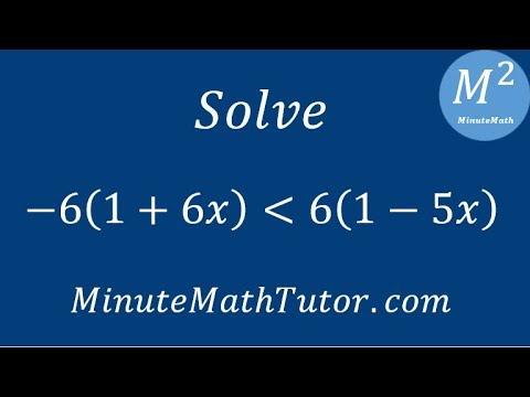 Solve -6(1+6x)‹6(1-5x)