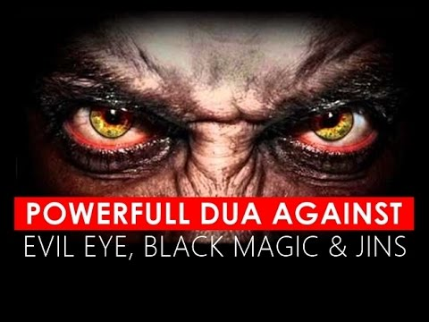Powerful Dua for Evil Eye (Buri Nazar) || Black Magic & Jins || Authentic Hadith || Full HD