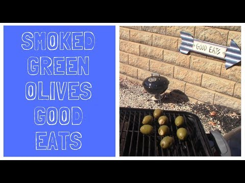 How to Smoke Green Olives!  Up Your Salad, Martini, or Sandwich Game