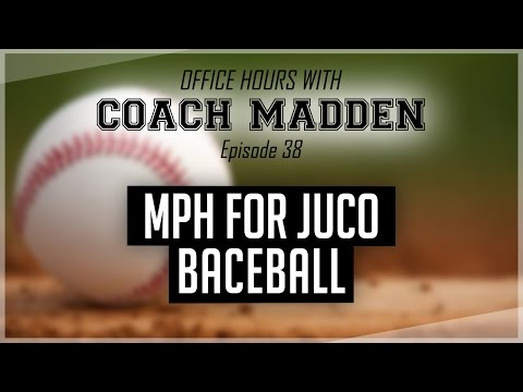 How hard do you have to throw to play JuCo Baseball? [Office Hours with Coach Madden] Ep.38