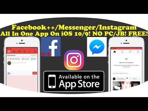 How To Get Facebook++/Messenger/Instagram In One App On iOS 10/9! NO PC/JB! FREE!