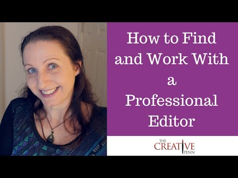 How To Find And Work With A Professional Editor
