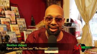 """From Bro. Jabari To Zion Lexx Open Letter   """" The Message """""""
