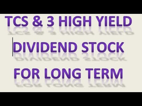 TCS, AND 3 HIGH YIELD DIVIDEND STOCK MUST WATCH FULL VIDEO IF YOU WANT EARN PROFIT