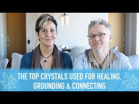 Best Crystals for Healing, Grounding and Connecting