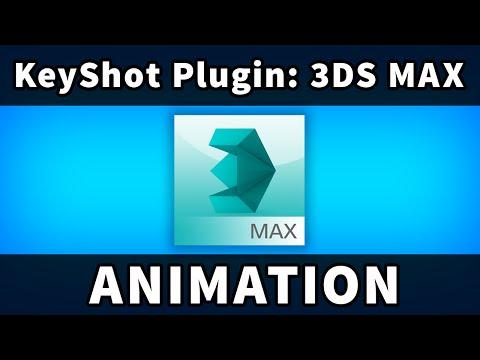 KeyShot Plugins: 3DS Max Animations