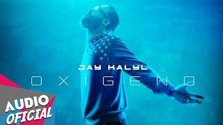 Jay Kalyl ft. Jaydan - Actitud Rebelde [Oxigeno] ★Estreno★ | NUEVO 2016 HD