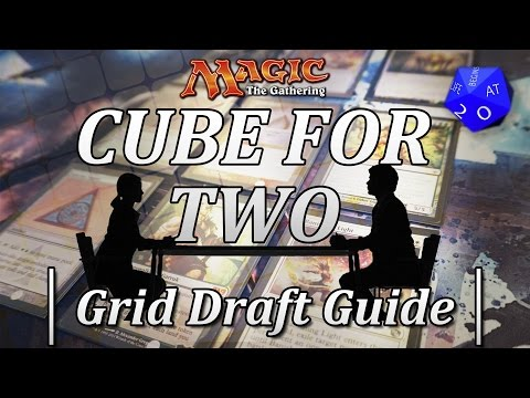 Cube For Two: Grid Draft Guide - A Two Player MTG Draft Format