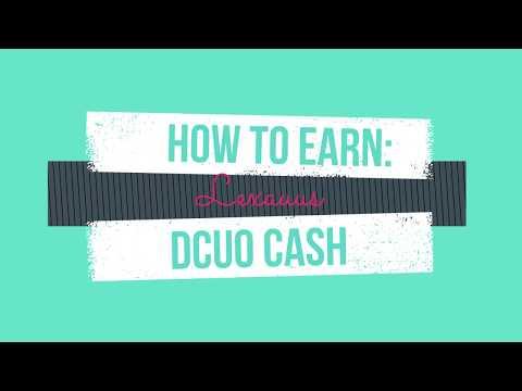 UPDATE - HOW TO EARN DCUO CASH