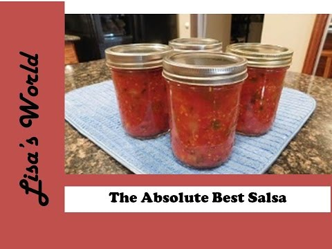 The Ultimate Salsa Recipe For Home Canning With Lisa's World