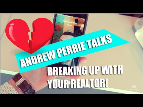 Andrew Perrie - Breaking Up With Your Realtor