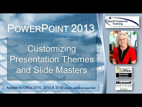 PowerPoint 2013 -  Customizing Presentation Themes and Slide Masters
