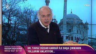 Dr. Yavuz Dizdar'dan Kanserden Koruyan Altın Öneriler!