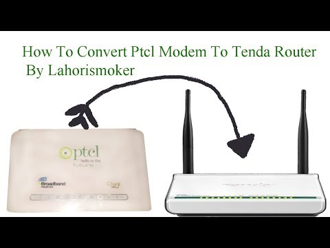 How To Convert Ptcl Modem To Tenda Router