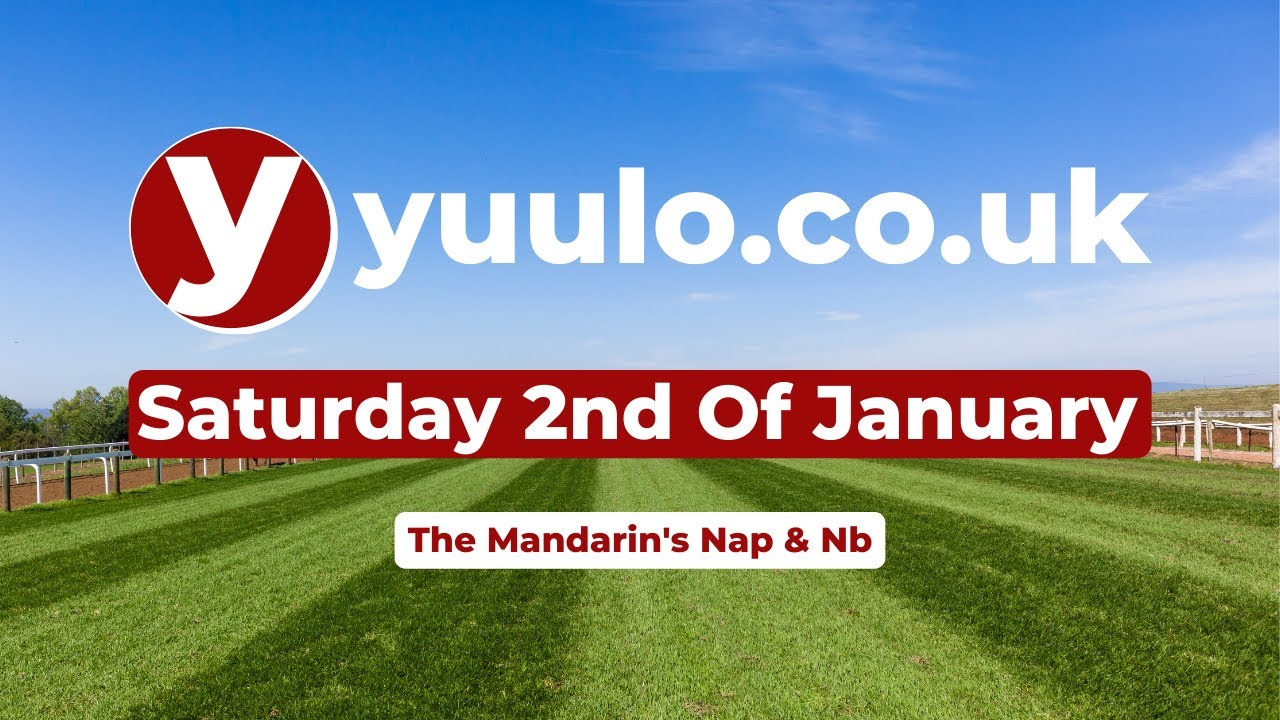 NAP & NB 🏇 - Saturday the 2nd of January Free Horse Racing Tips 🏇