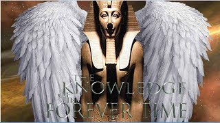 THE KNOWLEDGE OF THE FOREVER TIME:#7 THE GOD KNOWLEDGE