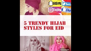 Wearing Hijab For The First Time? | 5 Trendy Hijab Styles For Eid.