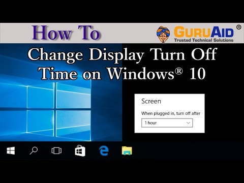 How to Change Display Turn Off Time on Windows® 10 - GuruAid