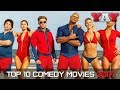 TOP 10 COMEDY MOVIES 2017 - PART 1