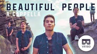 Beautiful People (Ed Sheeran + Khalid) A Cappella Cover in VR180!   Sam Tsui