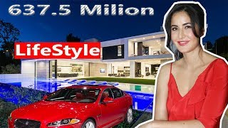 Katrina Kaif Lifestyle,Net Worth,Income,House,Cars,Family,Education,Career & Biography in 2018