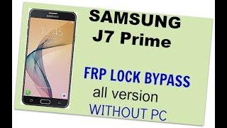 NEW 2017 - Bypass FRP Google account Samsung J5 Prime, J7 Prime