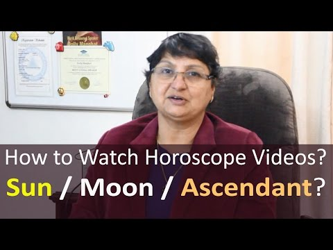 How To Watch My Horoscope Videos? Sun or Moon or Ascendant?
