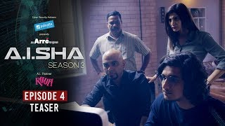 A.I.SHA Season 3 | Episode 4 Teaser | Episode 4 Streaming NOW on Arre and MX Player