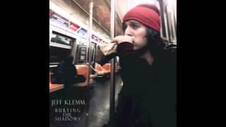 "Jeff Klemm - ""13 Missed Calls"" - Burying The Shadows"