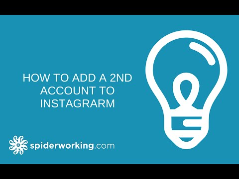 How To Add A Second Account To Your Instagram