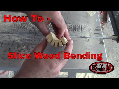Slice Wood Bending Technique How To