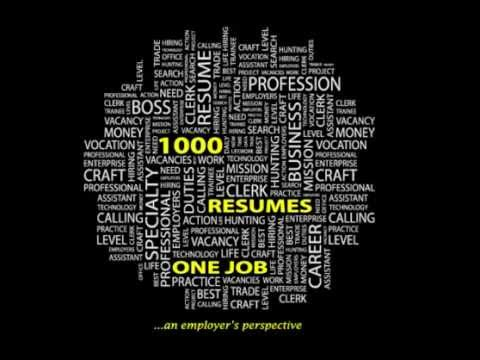 1000 Resumes, 1 Job, an employers perspective - INTRO
