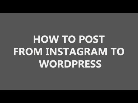 How to post from instagram to wordpress