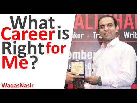 What Career is Right For Me? -By Qasim Ali Shah | In Urdu