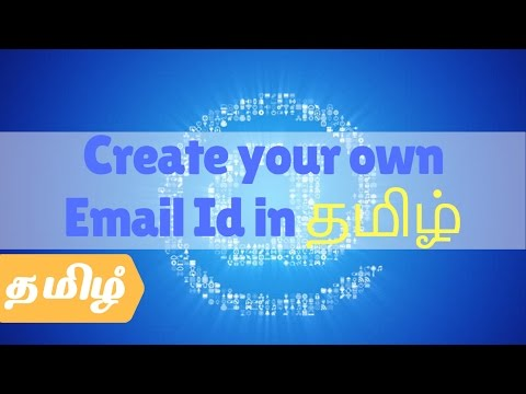 Create your own Email Id in தமிழ் Tamil