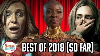 Best Movies of 2018 (So Far)