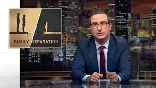 Download Family Separation: Last Week Tonight with John Oliver (HBO) Video