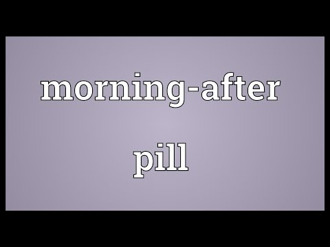 Morning-after pill Meaning