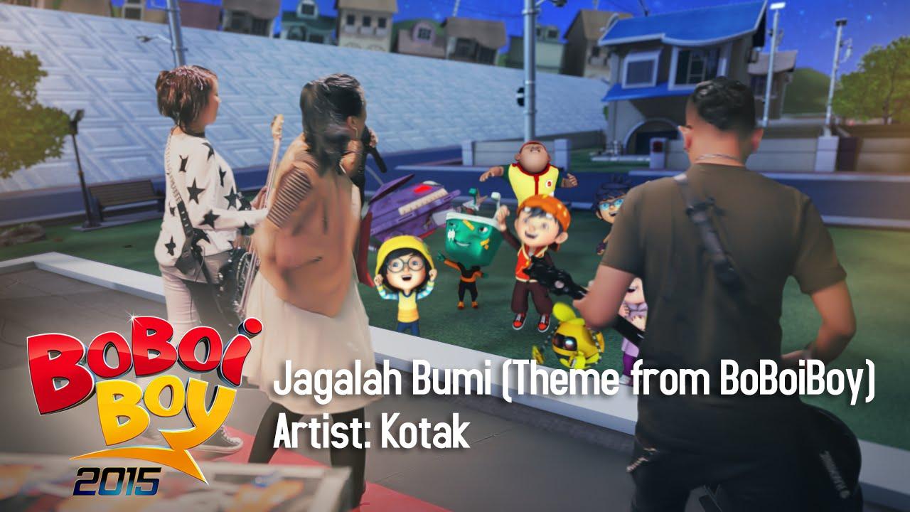 """Kotak - Jagalah Bumi (Theme from """"BoBoiBoy"""")"""