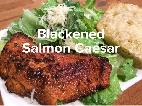 Blackened Salmon Caesar Salad....WOW
