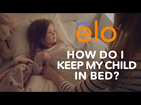 elo Pillow | How Do I Keep My Child in Bed at Night?