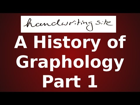 Graphology Tutorial (in depth) - A History of Graphology Part 1