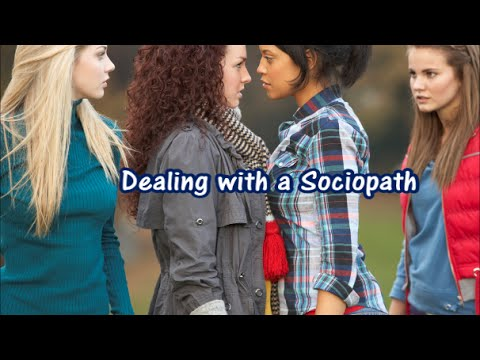 Dealing with a Sociopath