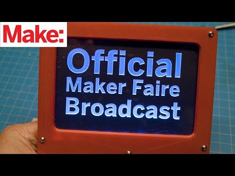 How to Make a Lighted Sign for your Maker Faire Broadcast