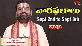 Vaara Phalalu | Sept 2nd To Sept 8th 2018 | Weekly Horoscope 2018 | Teluguone
