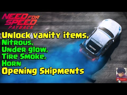 Need For Speed Payback | Unlock vanity items | Nitrous, Under glow, Tire Smoke, Horn
